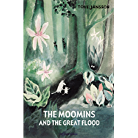The Moomins and the Great Flood (Moomins Collectors' Editions) (English Edition)