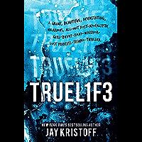 Truel1f3: Lifel1k3 3 (Truelife: Lifelike 3)