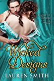 Wicked Designs (The League of Rogues Book 1) (English Edition)