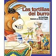 Las tortillas del burro [Burros Tortillas] (Spanish Edition) (Arbordale Collection)