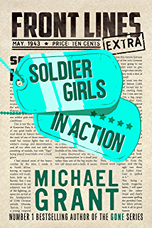 Dead of night a world book day title ebook michael grant amazon soldier girls in action a front lines story the front lines series fandeluxe Epub