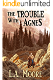 The Trouble with Agnes