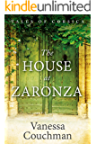 The House at Zaronza (Tales of Corsica series Book 1)