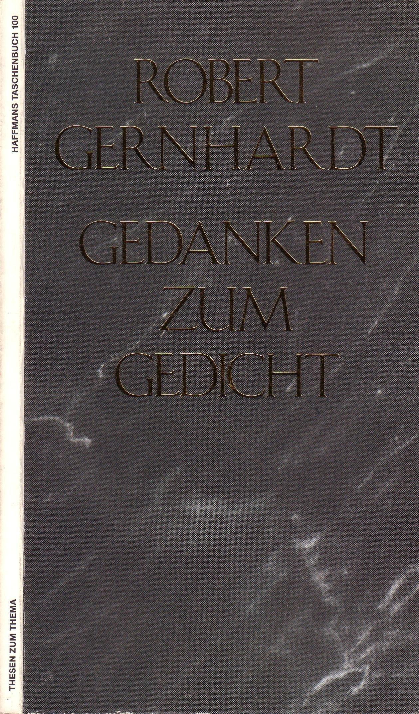 Gedanken Zum Gedicht Thesen Zum Thema By Gernhardt Robert