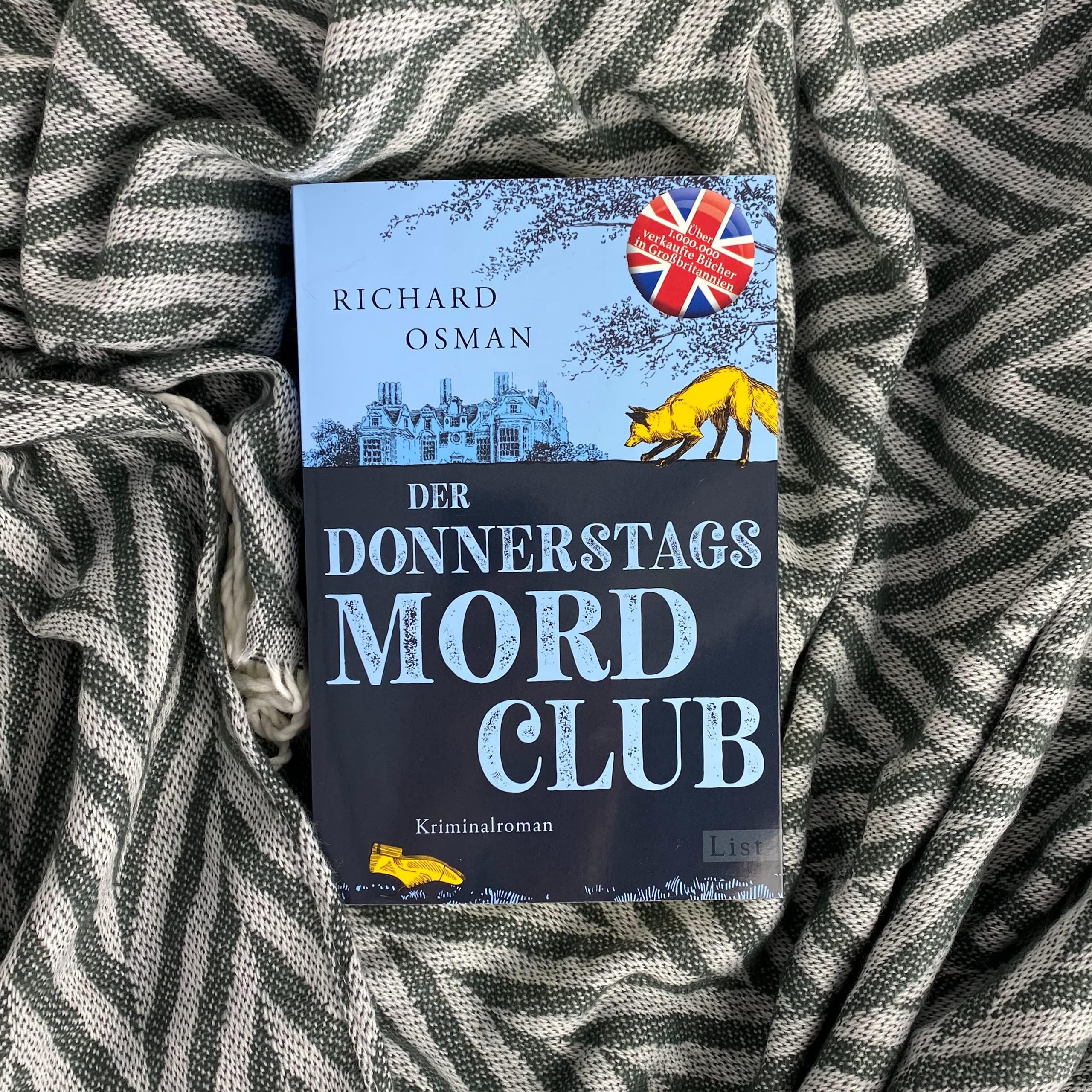 Der Donnerstagsmordclub Kriminalroman Der Millionenerfolg Aus England Die Mordclub Serie Band 1 Osman Richard Roth Sabine Bücher