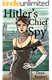 Hitler's Chief Spy (Edward Ware Thrillers at War Book 5)