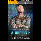 Addictive (The Houston Defiance MC Series Book 2)