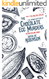 The Chocolate Egg Murders (#7 - Sanford Third Age Club Mystery) (STAC - Sanford Third Age Club Mystery)