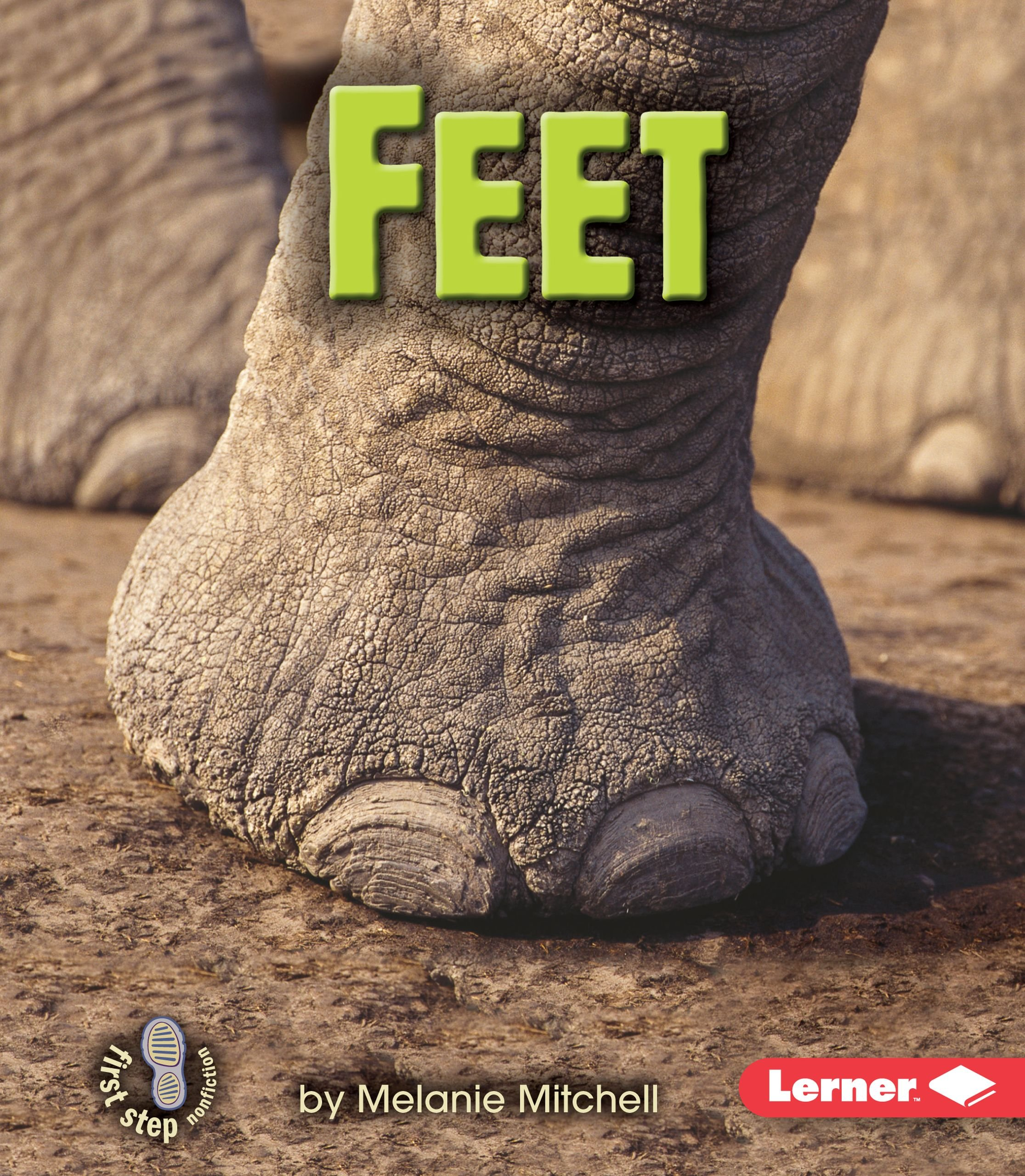 Feet (First Step Nonfiction) (First Step Nonfiction: Animal Traits) PDF