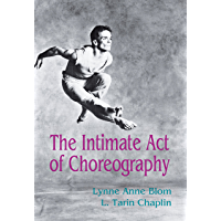 The Intimate Act Of Choreography book cover