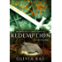 REDEMPTION (THE SWORD AND THE CROSS CHRONICLES Book 3)