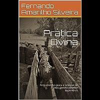 Prática Ovina: Ferramentas para a seleção de ovinos geneticamente superiores