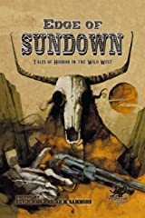 Edge of Sundown: Tales of Horror in the Wild West Kindle Edition