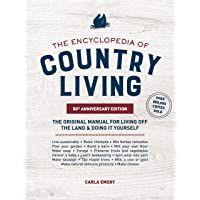 The Encyclopedia of Country Living, 50th Anniversary Edition: The Original Manual for Living off the Land & Doing It…