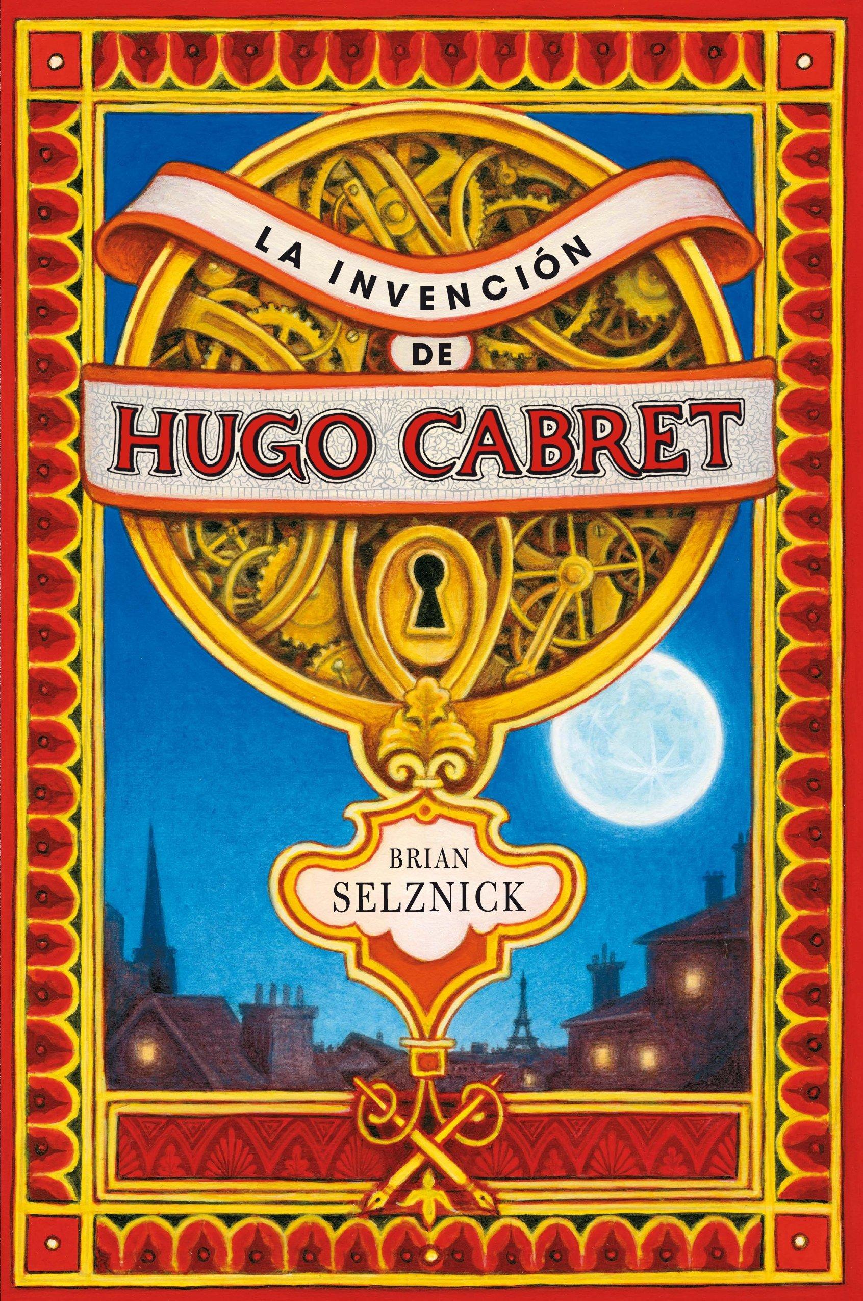 La Invención De Hugo Cabret Novelas Gráficas Spanish Edition Selznick Brian 9788467520446 Books