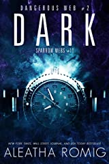 Dark: Dangerous Web #2 (Sparrow Webs Book 11) Kindle Edition