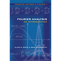 Fourier Analysis: An Introduction (Princeton Lectures in Analysis, Volume 1)