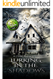 Lurking in the Shadows (The Lurking Series Book 2) (English Edition)