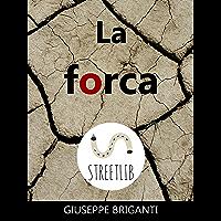 La forca (Italian Edition)