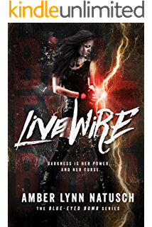 Live Wire Blue Eyed Bomb Book 1