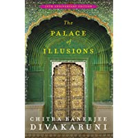 The Palace of Illusions: Autographed Numbered Edition  Special Bookmark Inside! 10th Anniversary Special Edition