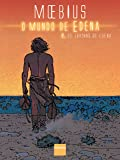 O Mundo de Edena (Vol. 2). Jardins de Edena: Os Jardins de Edena