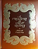A Treasury of Great Recipes: Famous specialities of the world's foremost restaurant adapted for the American kitchen