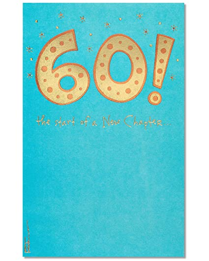 Amazon American Greetings 60th Birthday Card With Foil