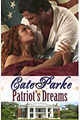 Patriot's Dreams: The Dreams of Oakhurst, Book III Kindle Edition