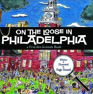 On the Loose in Philadelphia