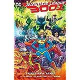 Justice League 3001 Vol. 2: Things Fall Apart