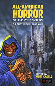 All-American Horror of the 21st Century: The First Decade: 2000-2010
