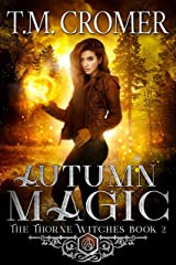 Autumn Magic (The Thorne Witches Book 2) Kindle Edition