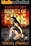 Nights of Fire: An EMP Survival Thriller (Blackout & Burn Book 2)