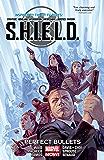 S.H.I.E.L.D. Vol. 1: Perfect Bullets (S.H.I.E.L.D. (2014-2015))