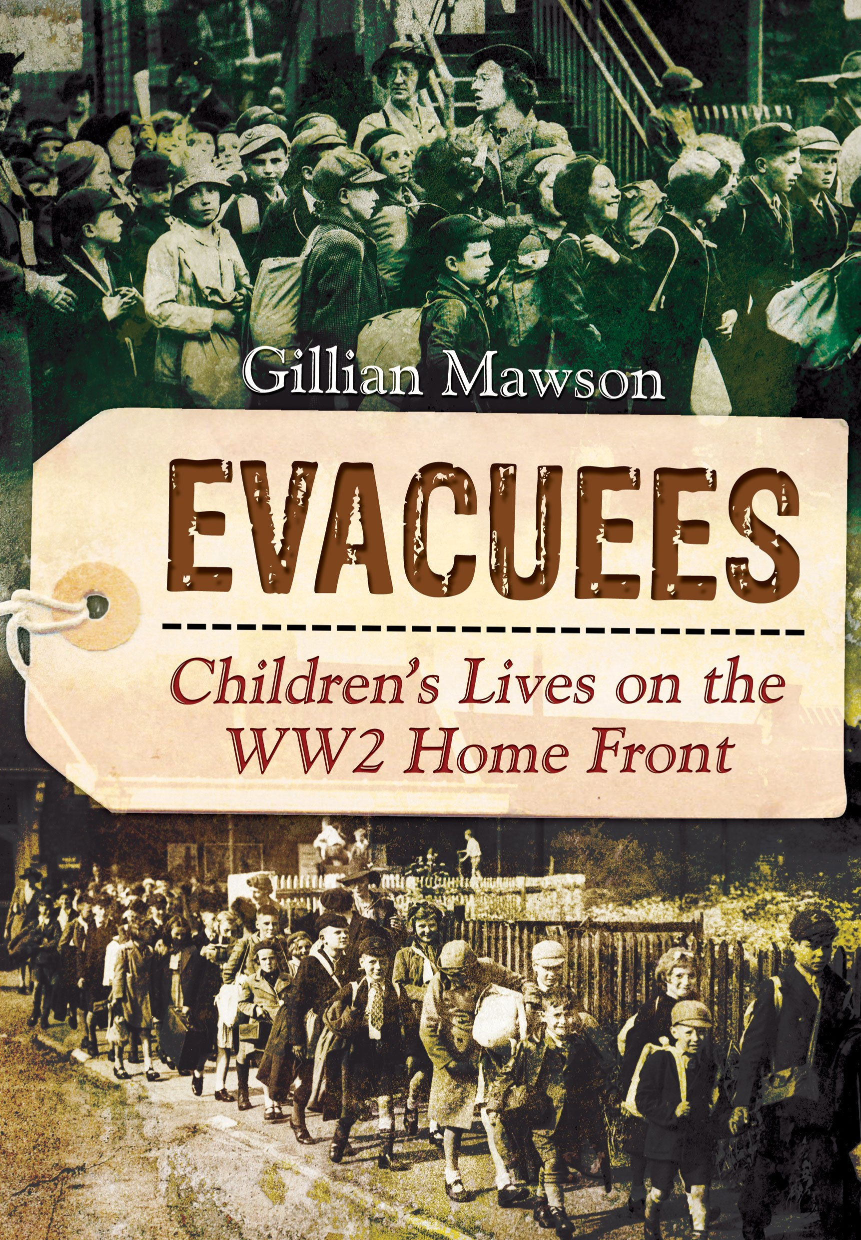 Download Evacuees: Children's Lives on the WW2 Home Front PDF