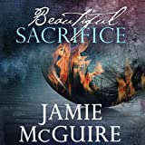 Beautiful Sacrifice: Maddox Brothers, Book 3