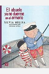 El abuelo ya no duerme en el armario (A La Orilla Del Viento nº 203) (Spanish Edition) Kindle Edition