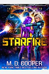 Starfire - A Hard Military Space Opera Adventure (Aeon 14: The Orion War Book 10) Kindle Edition