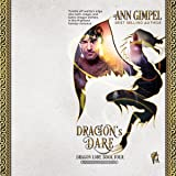 Dragon's Dare: Dragon Lore, Book 4