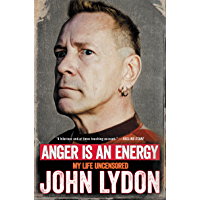 Anger Is an Energy: My Life Uncensored book cover
