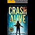 Crash Alive: A Hacker Thriller (The Haylie Black Series Book 1)