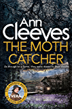 The Moth Catcher (Vera Stanhope series)