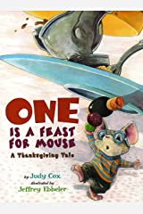 One Is a Feast for Mouse: A Thanksgiving Tale (Adventures of Mouse) Paperback