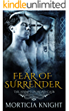 Fear of Surrender (The Hampton Road Club 3)