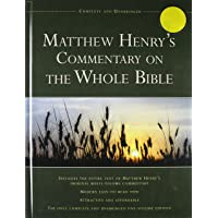Matthew Henry's Commentary on the Whole Bible: Complete and Unabridged