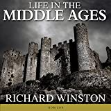 Life in the Middle Ages: American Heritage Series