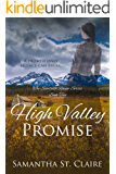 High Valley Promise: Historical Western Romance Novella (The Sawtooth Range Book 2)