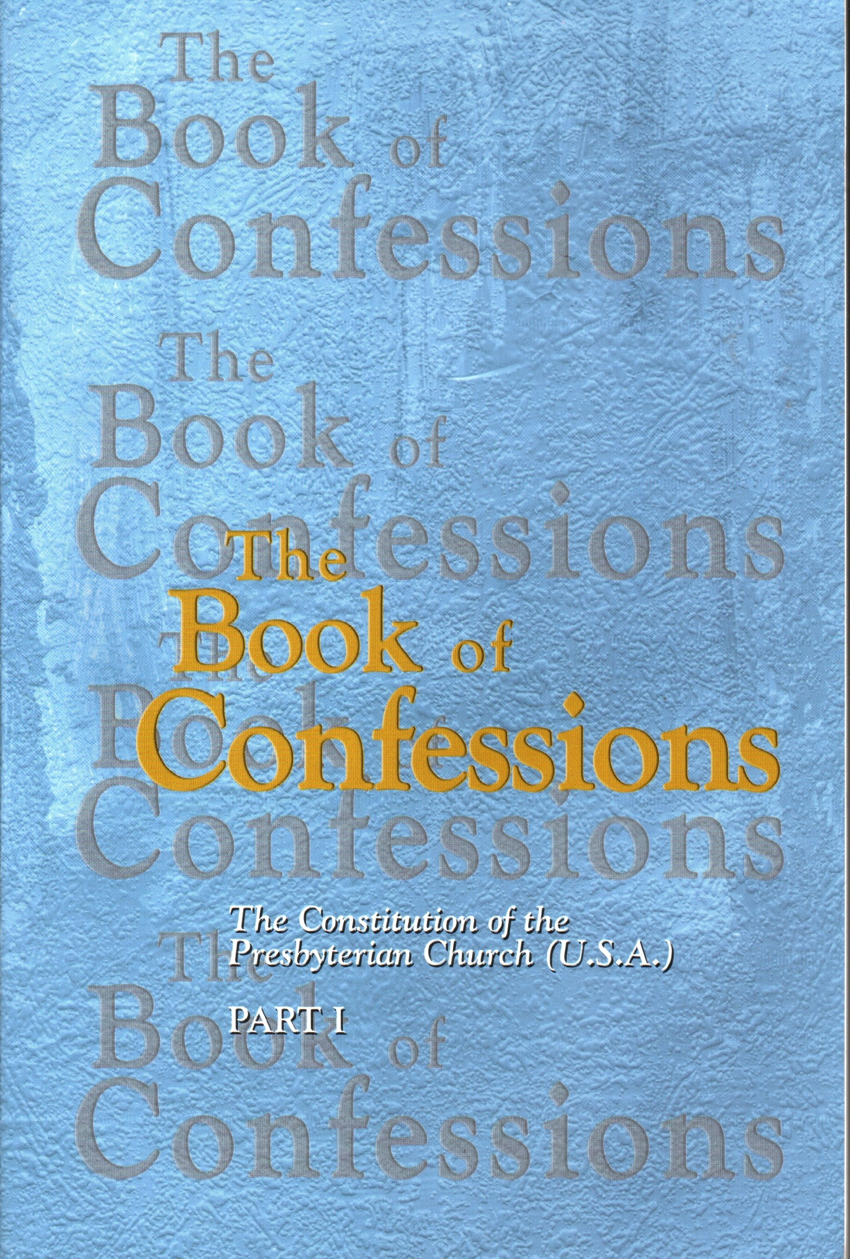 The Book of Confessions: The Constitution of the Presbyterian Church (USA) Part I ebook