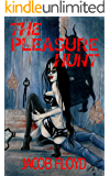 The Pleasure Hunt